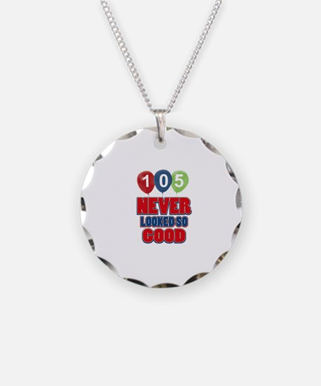 105 never looked so good Necklace