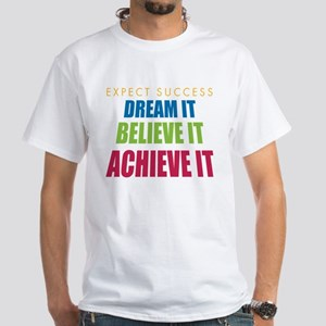 Expect Success White T-Shirt
