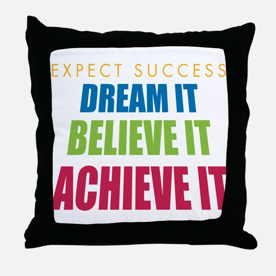 Expect Success Throw Pillow
