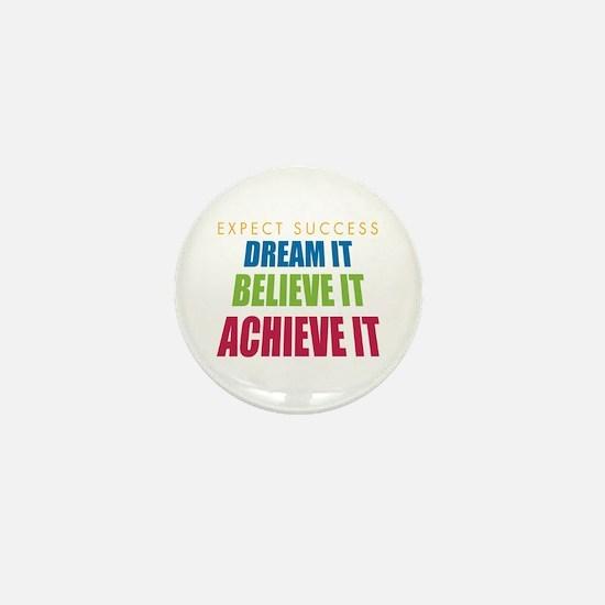 Expect Success Mini Button