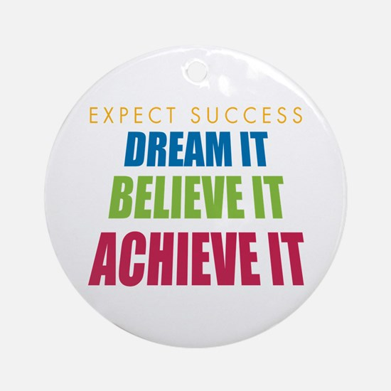 Expect Success Ornament (Round)