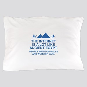 The Internet Is A Lot Like Ancient Egypt Pillow Ca