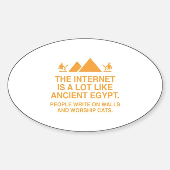 The Internet Is A Lot Like Ancient Egypt Decal