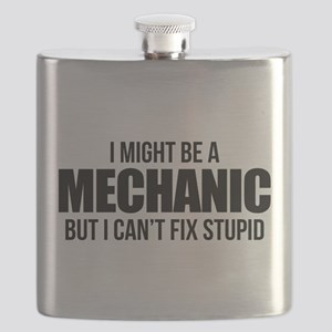 I Might Be A Mechanic But I Can't Fix Stupid Flask