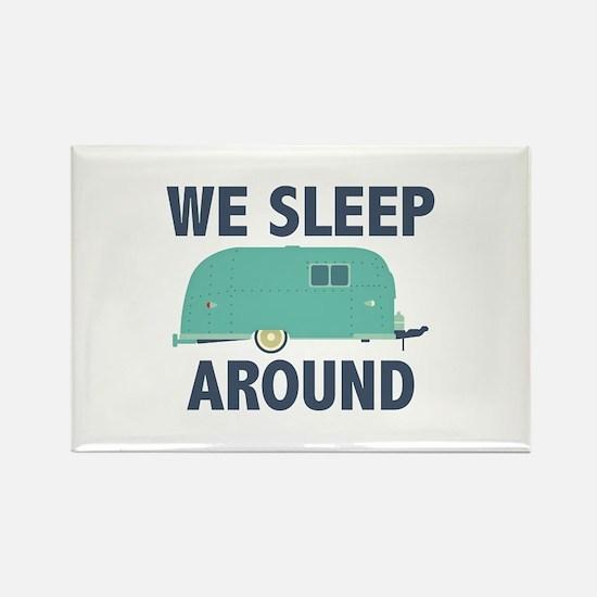 We Sleep Around Rectangle Magnet