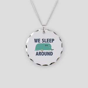 We Sleep Around Necklace Circle Charm