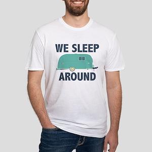 We Sleep Around Fitted T-Shirt