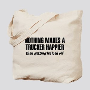 Nothing Happier Getting His Load Off Tote Bag