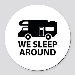 We Sleep Around Round Car Magnet