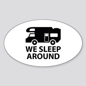 We Sleep Around Sticker (Oval)