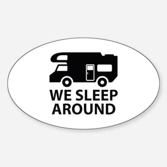 We sleep around sticker oval