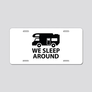 We Sleep Around Aluminum License Plate