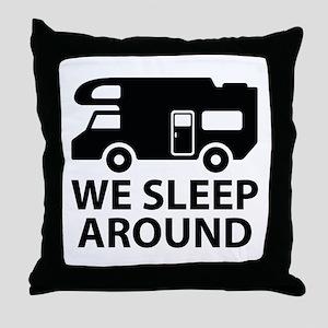 We Sleep Around Throw Pillow