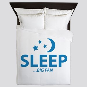SLEEP...BIG FAN Queen Duvet
