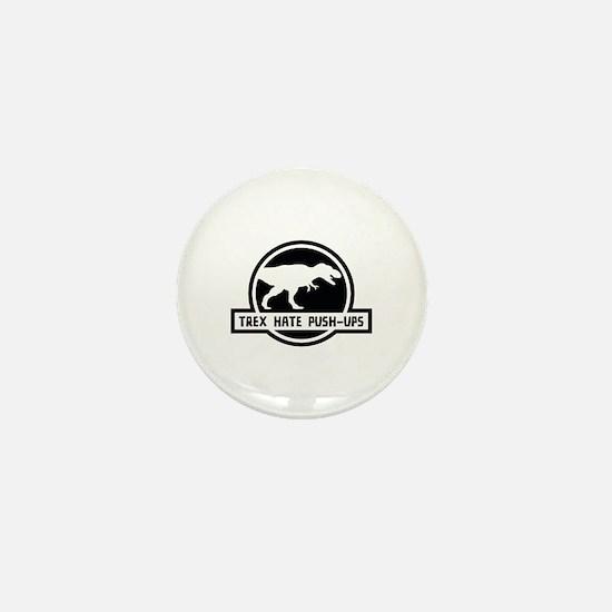 Trex Hate Push-Ups Mini Button