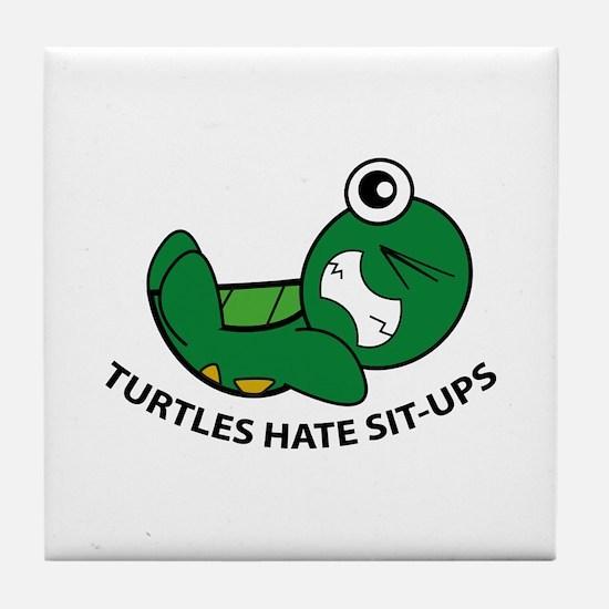 Turtles Hate Sit-Ups Tile Coaster
