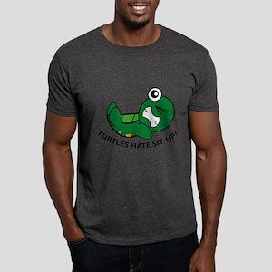 Turtles Hate Sit-Ups Dark T-Shirt