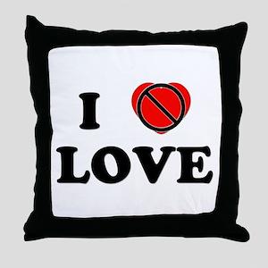 I Don't Love Love Throw Pillow
