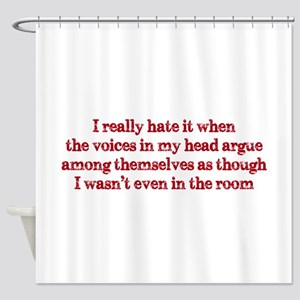 Voices In My Head Shower Curtain