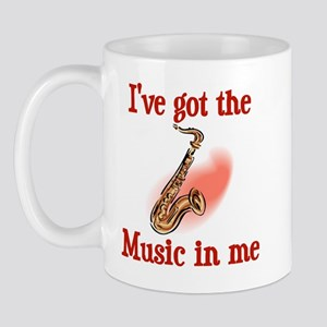 I've Got The Music In Me Mug