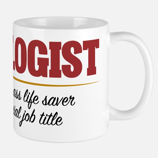 Oncologist Bad-Ass Life Saver Mug