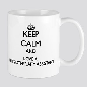 Keep Calm and Love a Physiotherapy Assistant Mugs