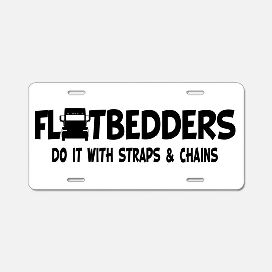 Flatbedders Do It Aluminum License Plate