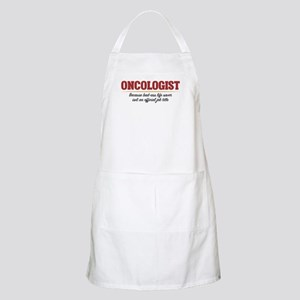 Oncologist Bad-Ass Life Saver Light Apron