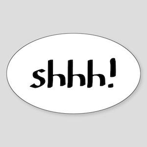 shhh Sticker (Oval)