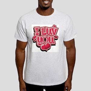 I Luv You Light T-Shirt