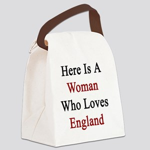 Here Is A Woman Who Loves England Canvas Lunch Bag