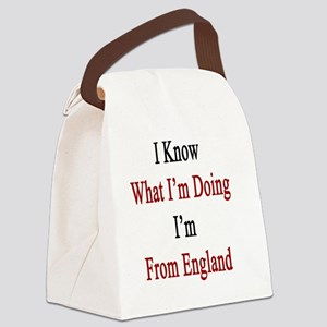 I Know What I'm Doing I'm From En Canvas Lunch Bag