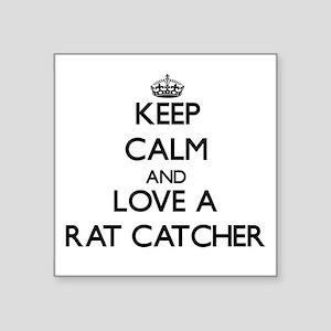 Keep Calm and Love a Rat Catcher Sticker