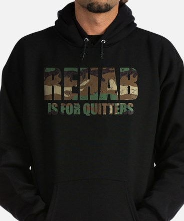 Rehab is for quitters camouflage pattern Hoodie