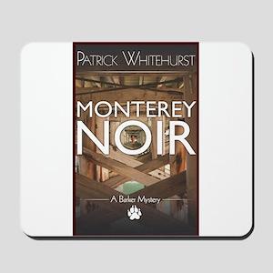 Design: Monterey Noir Cover Graphic Mousepad