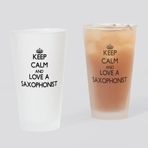 Keep Calm and Love a Saxophonist Drinking Glass