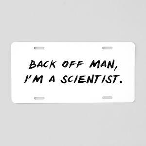 I'm a Scientist Aluminum License Plate