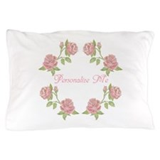 Personalized Rose Pillow Case