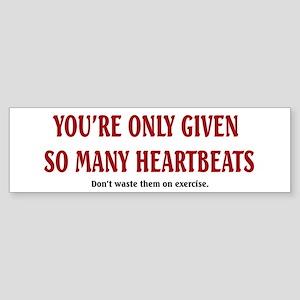 So Many Heartbeats Bumper Sticker