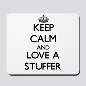 Keep Calm and Love a Stuffer Mousepad