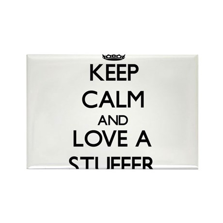 Keep Calm and Love a Stuffer Magnets