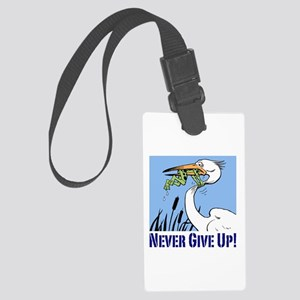 Dont Give Up3 Luggage Tag