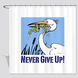 Dont Give Up3 Shower Curtain