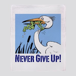 Dont Give Up3 Throw Blanket