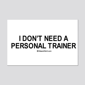 I don't need a personal trainer / Gym humor Mini P