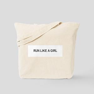 Run like a girl / Gym humor Tote Bag