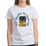 I'd Rather Be Sewing! Women's T-Shirt