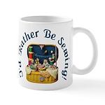 I'd Rather Be Sewing! Mug