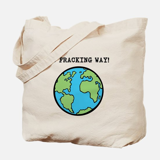 Funny No frack Tote Bag