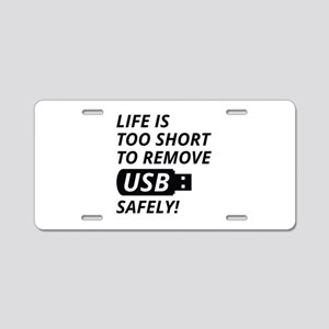 Remove USB Safely Aluminum License Plate